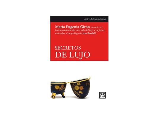 Secretos de lujo - María Eugenia Girón