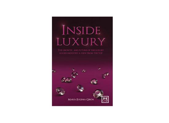 Inside Luxury - María Eugenia Girón